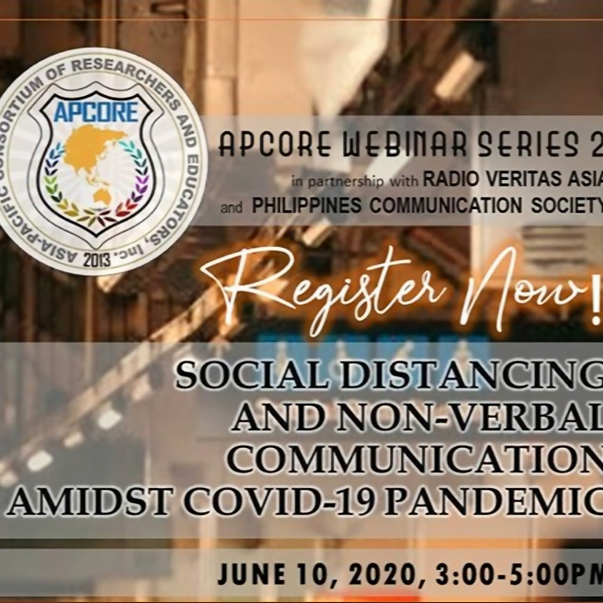APCoRE WEBINAR SERIES 2: Social Distancing and Non-Verbal Communication Amidst Covid-19 Pandemic