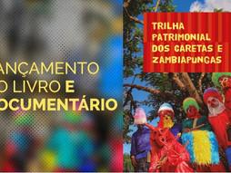 """Livro """"Trilha Patrimonial dos Caretas e Zambiapungas"""" será lançado na sexta-feira"""