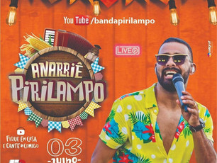 Banda Pirilampo anuncia #LiveANARRIÊ PIRILAMPO dia 03/07