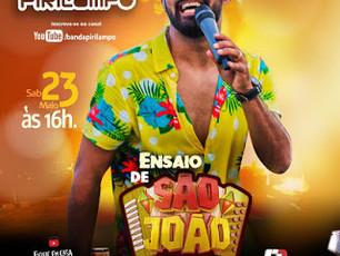 Sábado (23/05), tem Live Ensaio de São João do Pirilampo