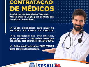 Presidente Tancredo Neves oferece vagas para contratação imediata de médicos