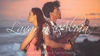 """Música: Tyerre e Rebeca celebram o amor em """"Lavar a Alma"""""""