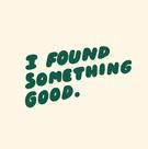 i found something good
