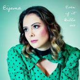 Eijsma - 'Even If It Kills Me'