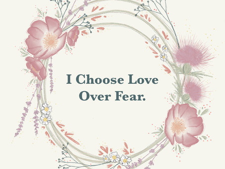 Love Over Fear...