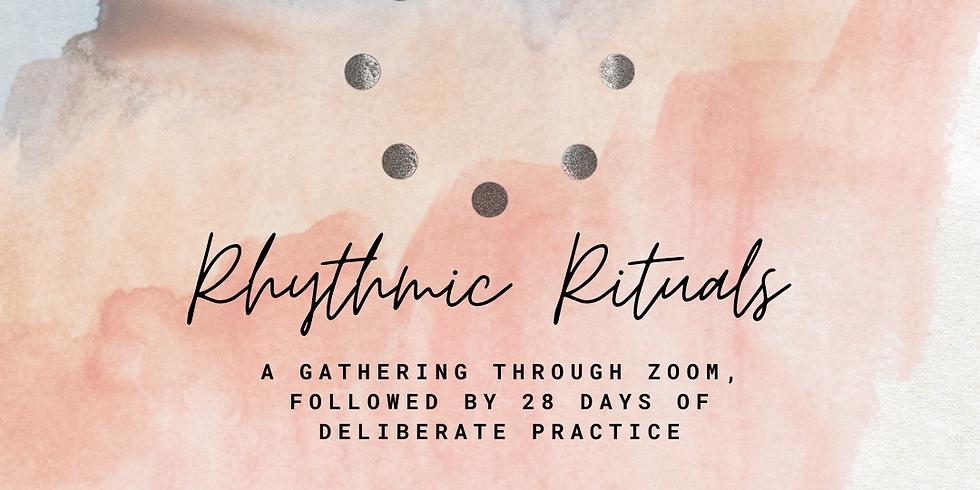 Rythmic Rituals