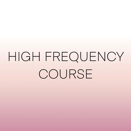 HIGH FREQUENCY COURSE