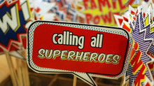 Calling all Super Heroes