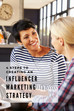 4 Steps to Creating an Influencer Marketing Strategy