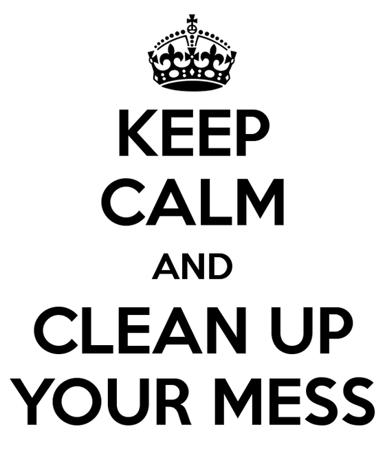 Cleaning Up Our Mess