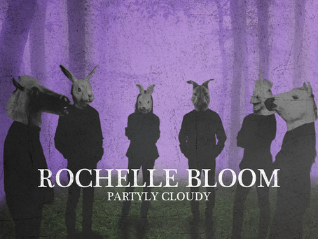 "Rochelle Bloom - ""Partly Cloudy"""