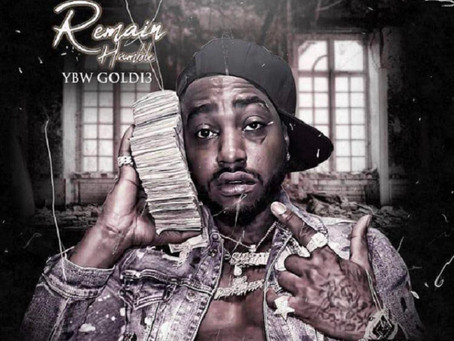 """YBW Goldi3 Releases Hot New Project """"Remain Humble"""""""