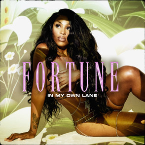 """Fortune - """"In My Own Lane"""""""