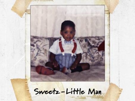 "Sweetz - ""Little Man"" EP"