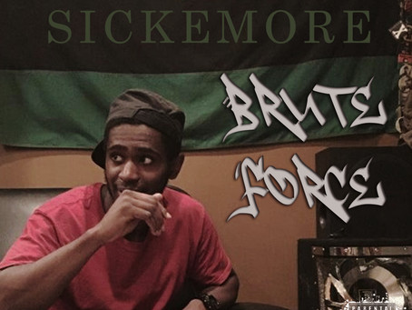 "Sickemore - ""Brute Force"""