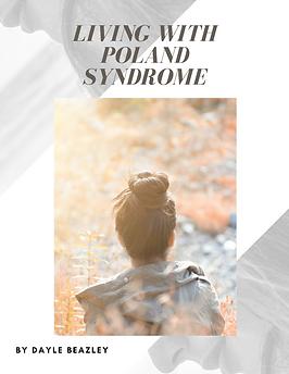 Living with Poland Sydnrome bubble. magazine