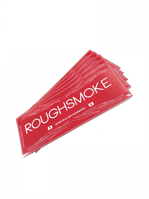 Roughsmoke 2019 Sticker (Includes delivery)