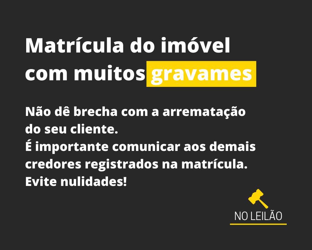 MATRÍCULA DO IMÓVEL COM MUITOS GRAVAMES