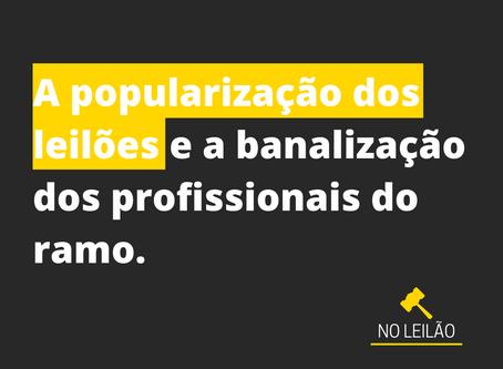 A Popularização dos Leilões.