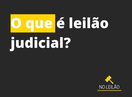 O que é Leilão Judicial?