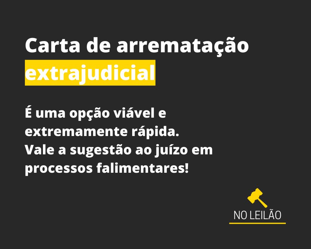 CARTA DE ARREMATAÇÃO EXTRAJUDICIAL