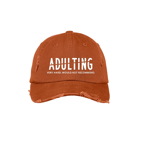 Adulting Would Not Recommend Hat