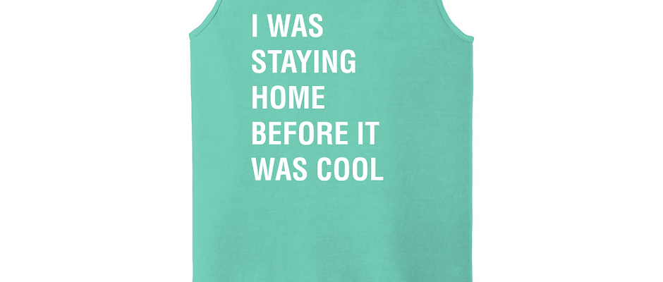 I Was Staying Home Unisex Tank