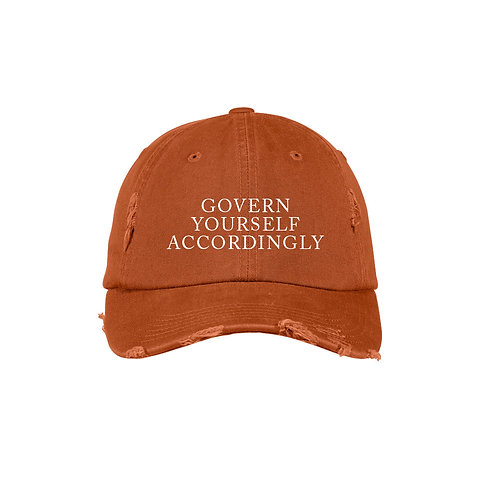 Govern Yourself Accordingly Hat
