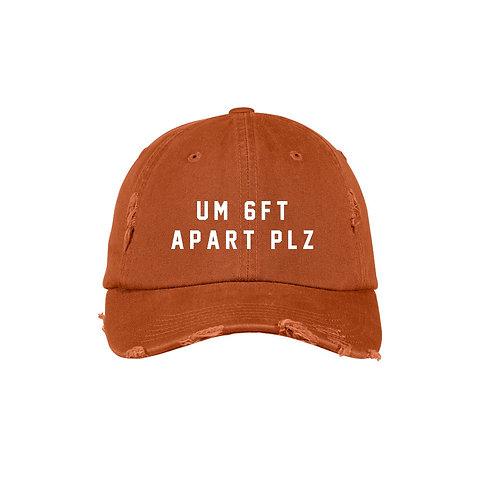 Um 6ft Apart Plz Hat