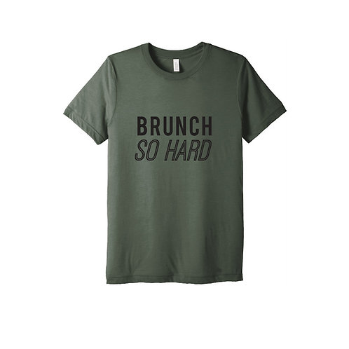 Brunch So Hard Tee