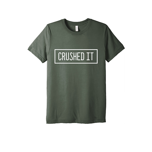 Crushed It Tee