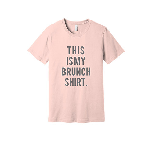 This Is My Brunch Shirt Tee