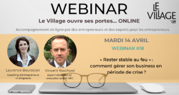 "Webinar Le Village By CA: ""Rester stable au feu"""