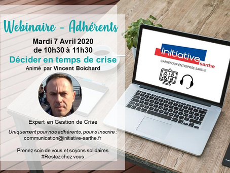 "Webinar Initiative Sarthe ""Décider en temps de crise"""