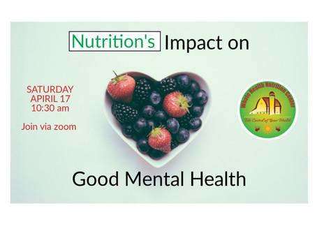 Virtual Nutrition Education: Nutrition's Impact on Good Mental Health