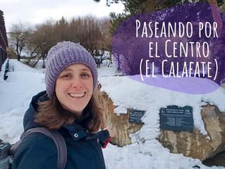 Centro de El Calafate (Fotos y algunos datos)