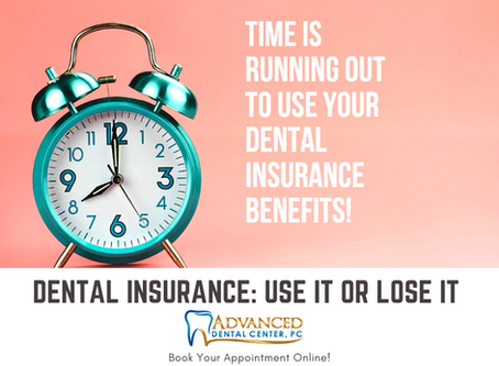 Dental Insurance: Use it or lose it