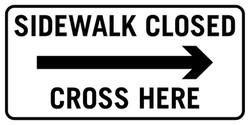 Sidewalk Closed