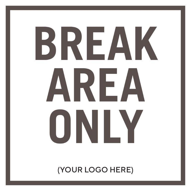 Break Area Only