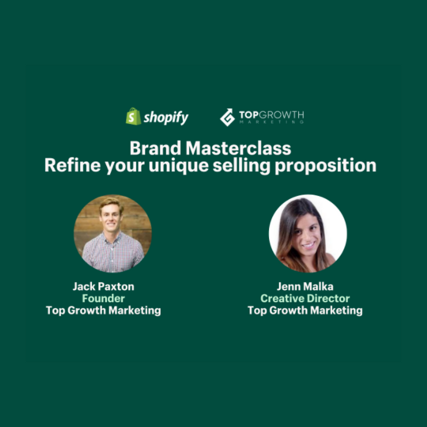 Shopify Growth Lab | Brand Masterclass: Refine your unique selling proposition