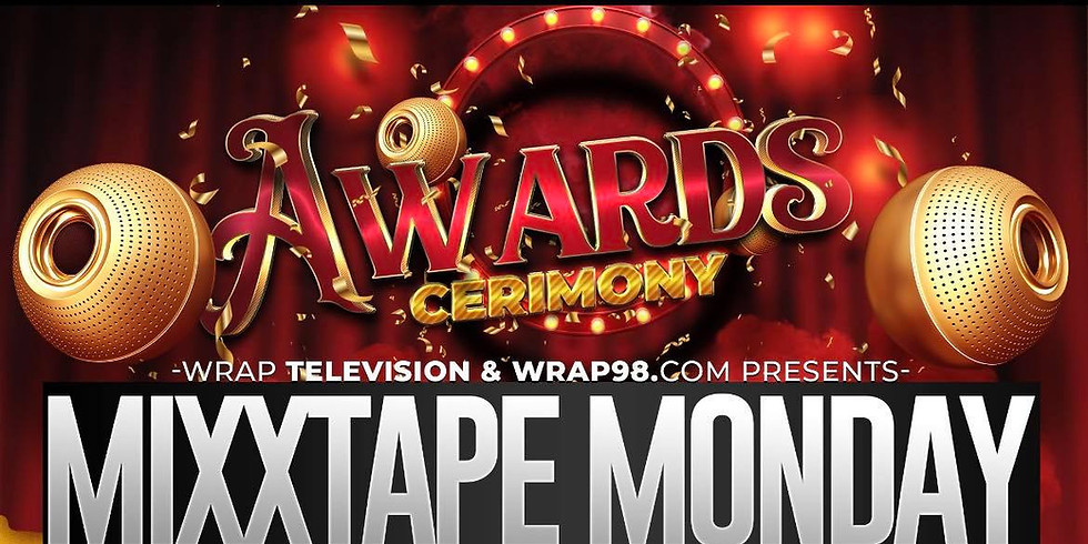 MixxTape Monday Awards