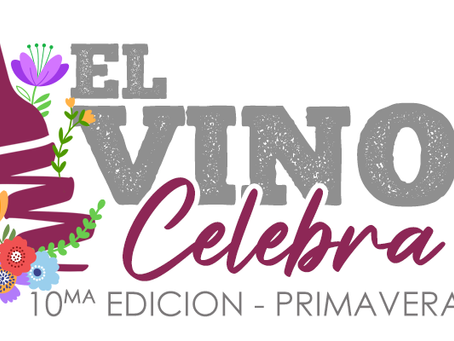 Llega la 10° edición de El Vino Celebra.. ¡y es presencial!