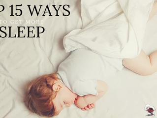 Top 15 Ways to get more SLEEP in 2017