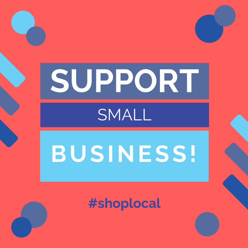 Support Small Business! #shoplocal