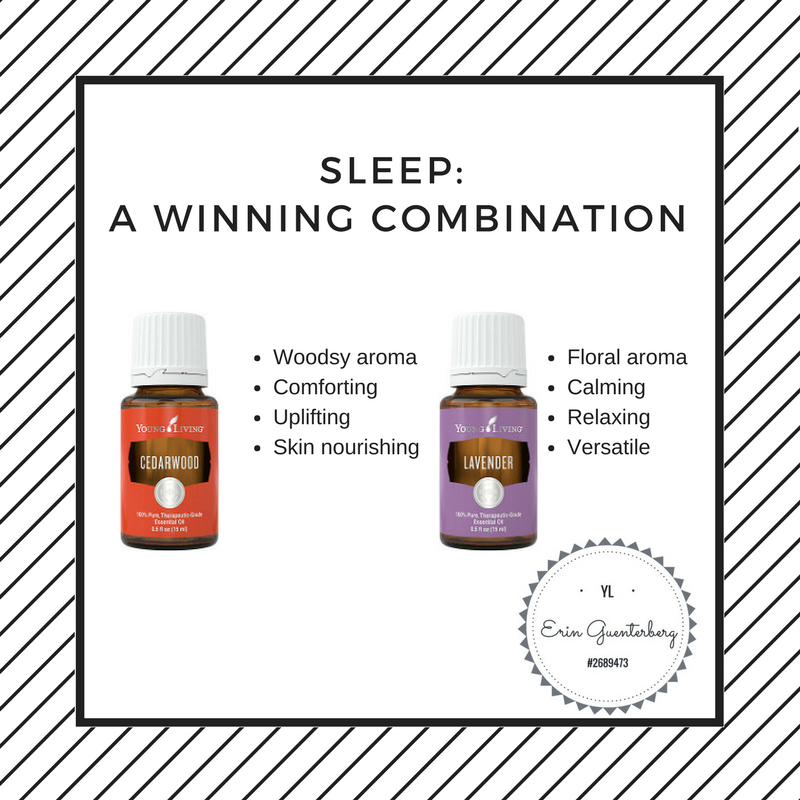 Use Cedarwood and/or Lavender Essential Oils to help promote sleep