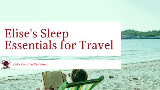 Elise's Sleep Essentials for Travel Blog Title