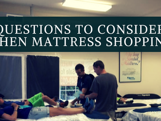 Questions to consider when mattress shopping