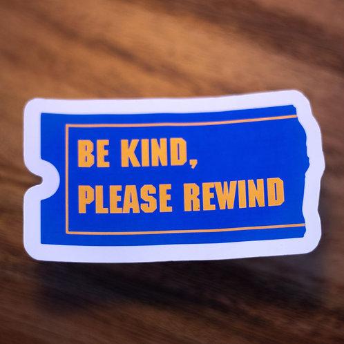 Be Kind, Rewind! -Sticker