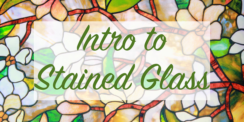 WORKSHOP: Intro to Stained Glass with Stacy O'Sullivan