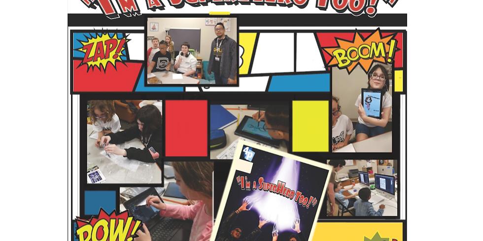 I'm A SuperHero Too: Manga and Comic Book Drawing (Teens/Youth Welcome ages 8 - 17)